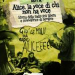 Alice, la voce di chi non ha voce