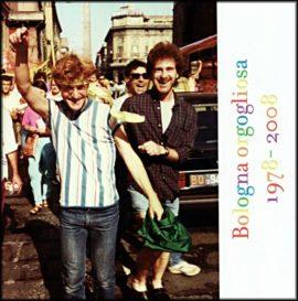 Bologna Orgogliosa 1978-2008