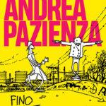 Andrea Pazienza - Fino all'estremo